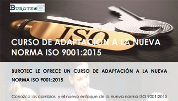 Burotec organizes a course of adaptation to the new standard iso 9001:2015
